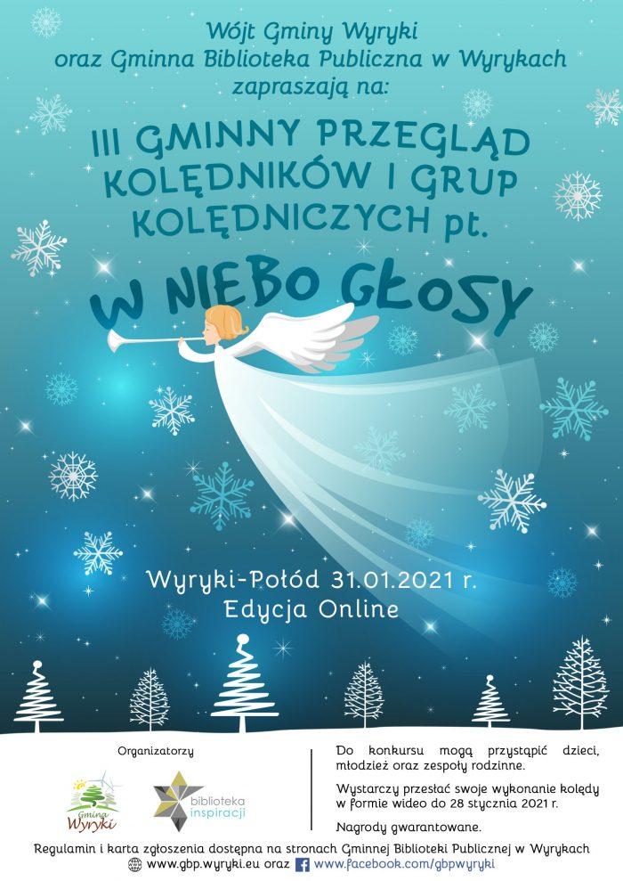 """Plakat III Gminny Przegląd Kolędników i Grup Kolędniczych pt. """"W NIEBO GŁOSY"""" – Edycja online"""