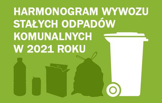 Baner Harmonogram odbioru odpadów komunalnych w 2021 roku
