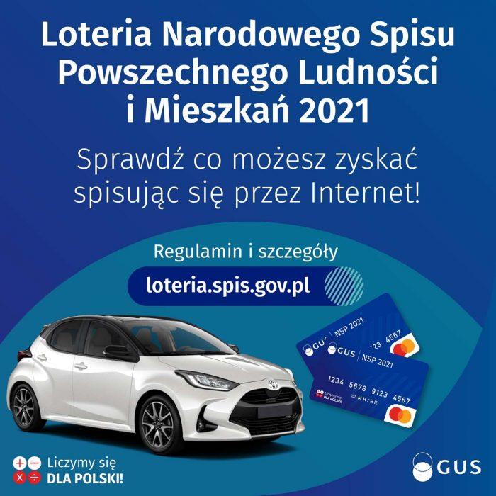 """Grafika zawiera tekst: """"Loteria Narodowego Spisu Powszechnego Ludności i Mieszkań 2021"""", poniżej tekst """"Sprawdź co możesz zyskać spisując się przez Internet! Regulamin i szczegóły loteria.spis.gov.pl"""""""