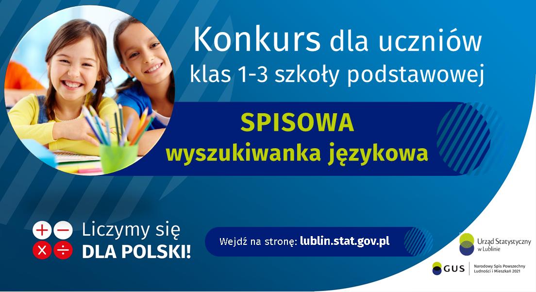 """Grafika zawiera tekst: """"Konkurs dla uczniów klas 1-3 szkoły podstawowej """"SPISOWA wyszukiwanka językowa"""". Wejdź na stronę: lublin.statgov.pl"""""""