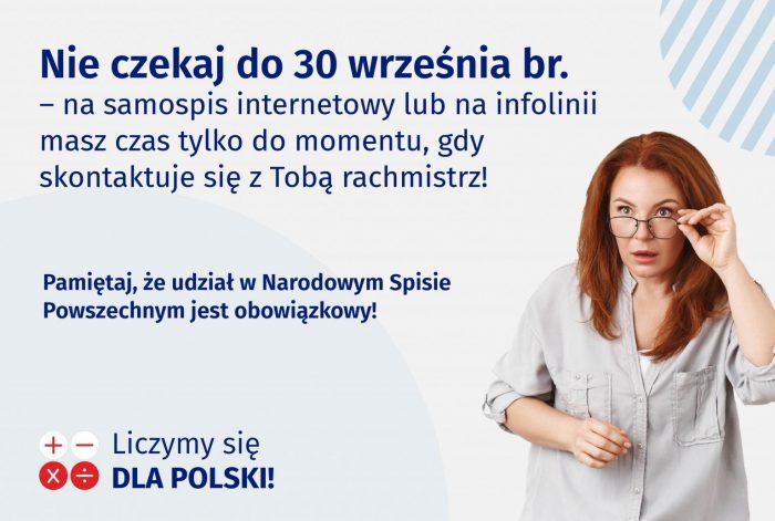 """Po prawej kobieta, trzyma okulary ze zdziwieniem, u góry napis """"Nie czekaj do 30 września br. – na samospis internetowy lub na infolinii masz czas tylko do momentu, gdy skontaktuje się z Tobą rachmistrz!"""""""