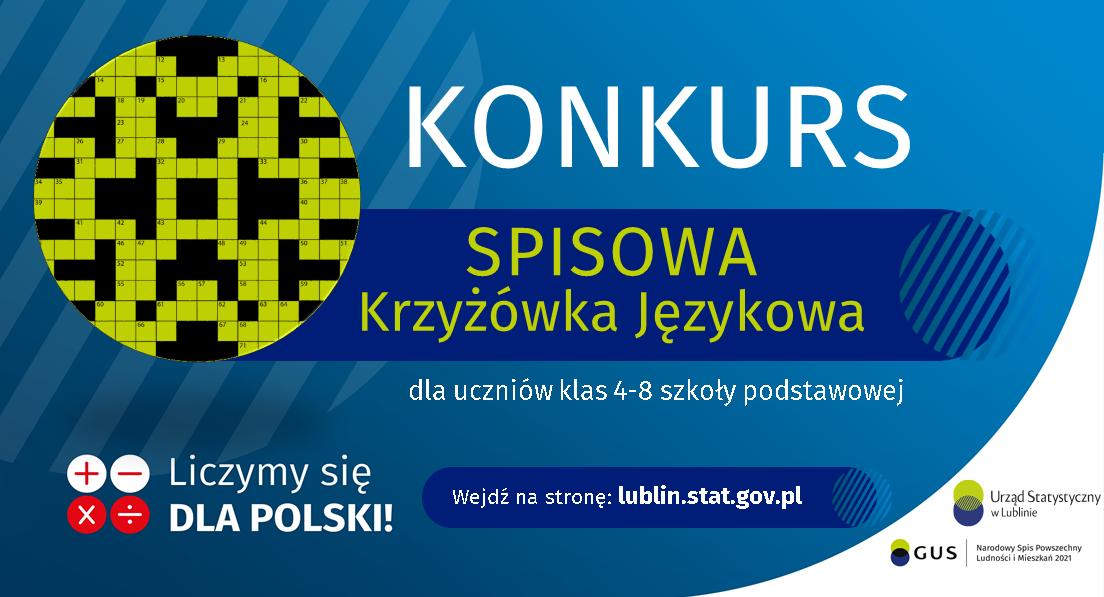 """Grafika zawiera tekst """"KONKURS SPISOWA Krzyżówka Językowa dla uczniów klas 4-8 szkoły podstawowej"""" poniżej tekst """"Wejdź na stronę: lublin.statgov.pl"""""""
