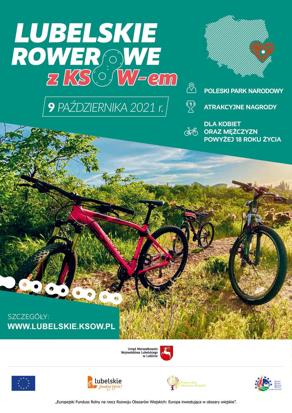 """Grafika zawiera tekst: """"Lubelskie Rowerowe z KSOW-em"""", poniżej """"9 października 2021 r., Poleski Park Narodowy, atrakcyjne nagrody dla kobiet oraz mężczyzn powyżej 18 roku życia. SZCZEGÓŁY: www.lubelskie.ksow.pl"""