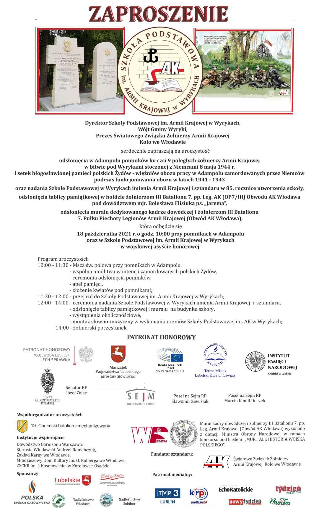 Grafika zaproszenia zawiera zdjęcie pomników w Adampolu oraz zdjęcie muralu wykonanego na budynku szkoły w Wyrykach. Poniżej tekst zaproszenia oraz logotypy patronatu honorowego, współorganizatorów uroczystości, sponsorów i patronatu medialnego.